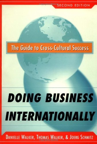 Doing Business Internationally, Second Edition: The Guide To Cross-Cultural Success (English Edition)