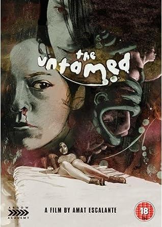The Untamed [DVD]: Amazon co uk: Amat Escalante: DVD & Blu-ray