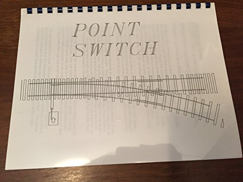 (Point Switch Turnout Builders Manual)