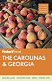 Fodor's The Carolinas & Georgia (Full-color Travel Guide, Band 21)