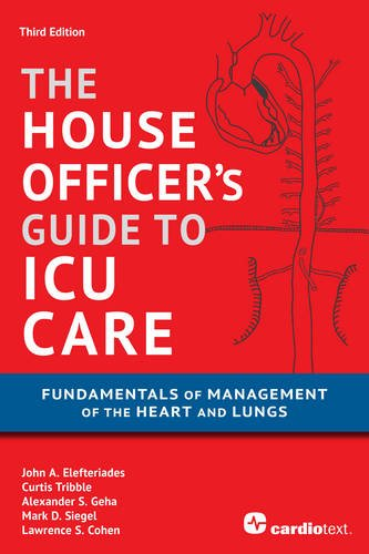 Pdf Medical Books House Officer's Guide to ICU Care: Fundamentals of Management of the Heart and Lungs