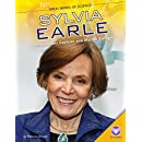 Sylvia Earle: Extraordinary Explorer and Marine Biologist (Great Minds of Science)