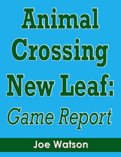 Animal Crossing New Leaf: Game Report