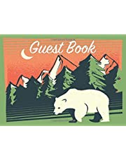 Guest Book: Rustic Cottage/Vacation Home for Short Term Rental, Cabin Guest House, Lake House, Country Style Sign In Guestbook, Record Summer/Winter Memories and Activities