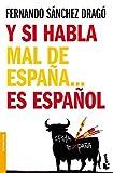 img - for Y si habla mal de Espana...es espanol book / textbook / text book