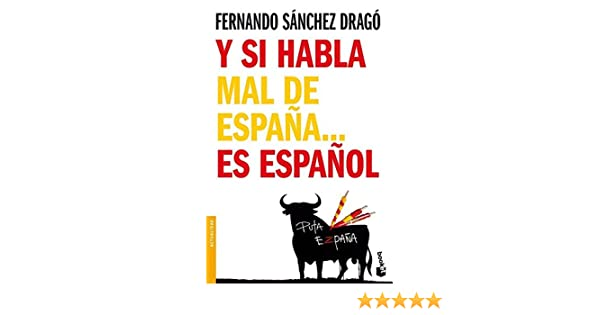 Y si habla mal de España... es español Divulgación. Actualidad ...