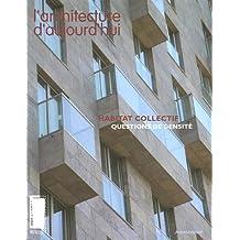 Architecture d'Aujourd'hui 358 Habitat Collectif Questions de
