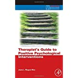 Therapist's Guide to Positive Psychological Interventions (Practical Resources for the Mental Health Professional)