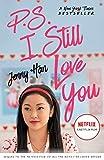 P.S. I Still Love You: Now a Hit Netflix film
