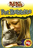 img - for Pet Rabbits (Pet Pals) book / textbook / text book