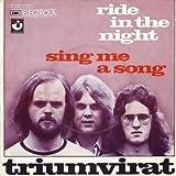 Triumvirat - Ride In The Night / Sing Me A Song - Harvest - 1C 006-30 407, EMI Electrola - 1C 006-30 407 U