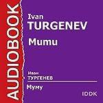 Mumu [Russian Edition] | Ivan Turgenev