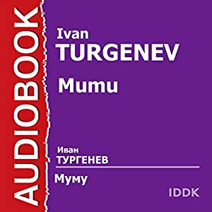 Mumu [Russian Edition] Audiobook