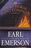 The Dead Horse Paint Company, Earl Emerson, 0688137512