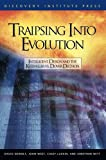 img - for Traipsing Into Evolution: Intelligent Design and the Kitzmiller v. Dover Decision book / textbook / text book