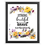 Eleville 8X10 Strong beautiful brave courageous Floral Watercolor Art Print (Unframed) Kids Wall Art Nursery Decor Motivational Inspirational Poster Typography Quote Print WG022