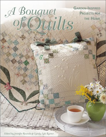 Bouquet Japan (A Bouquet of Quilts: Garden-Inspired Projects for the Home)