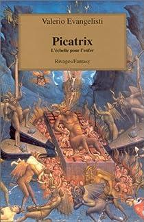 Picatrix : L'Echelle pour l'enfer par Evangelisti