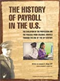 img - for The History of Payroll in the U.S. book / textbook / text book