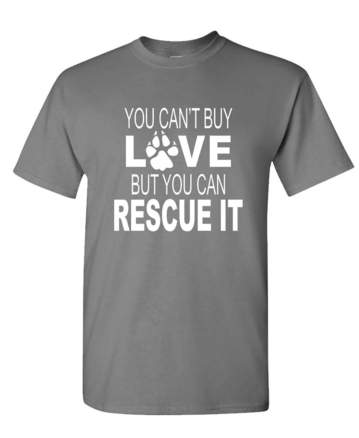 YOU CAN'T BUY LOVE YOU CAN RESCUE IT - pets - Mens Cotton T-Shirt