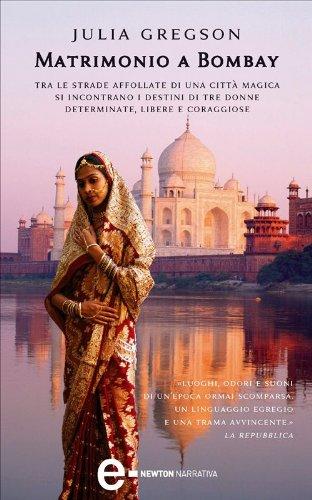 Matrimonio a Bombay (eNewton Narrativa) (Italian Edition) by [Gregson, Julia
