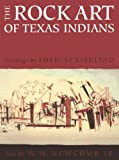 img - for The Rock Art of Texas Indians book / textbook / text book