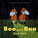 Boo and Baa Get Wet