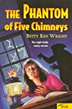 The Phantom of Five Chimneys, Betty Ren Wright, 0816745250