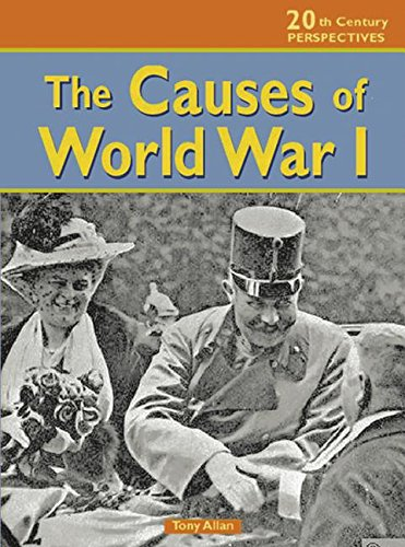 The Causes of World War I (20th Century Perspectives) pdf