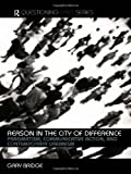 Reason in the City of Difference (Questioning Cities), Gary Bridge, 0415287669