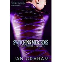 Switching Mercedes (Wylde Shore  Book 3)