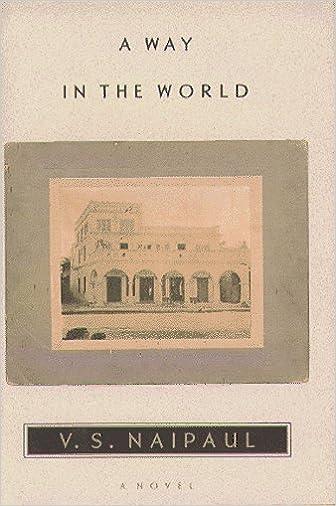 A Way in the World: A Novel: Amazon de: V S  Naipaul