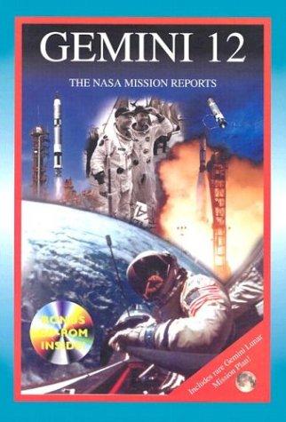 - Gemini 12: The NASA Mission Reports: Apogee Books Space Series 40