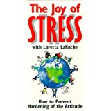 Loretta Laroche: The Joy of Stress