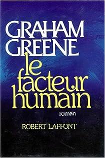 Le facteur humain par Greene