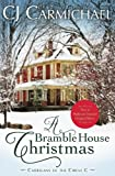 A Bramble House Christmas (Carrigans of the Circle C) (Volume 6)