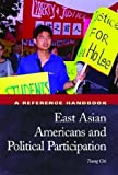 East Asian Americans and Political Participation, Tsung Chi and Raymond A. Smith, 1576072908