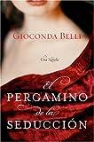 El Pergamino de la Seduccion, Gioconda Belli, 0060833394