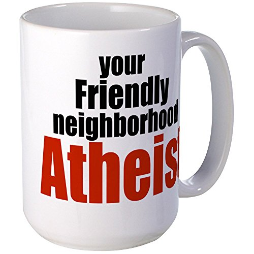 CafePress - Friendly Neighborhood Atheist - Coffee Mug, Large 15 oz. White Coffee Cup