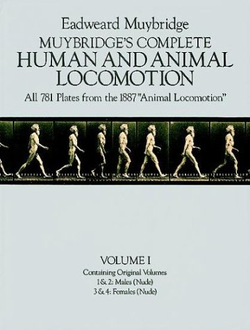Muybridge's Complete Human and Animal Locomotion, Vol. 1: Males (Nude) / Females (Nude) (Nude Photograph Female)