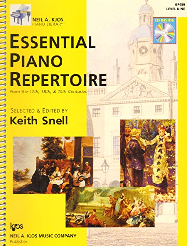 Essential Piano Repertoire - Essential Piano Repertoire of the 17th, 18th, & 19th Centuries, Level 9 (Neil A Kjos Piano Library) (Book & CD)