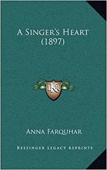 Book A Singer's Heart (1897)