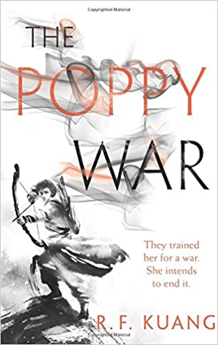 Amazon.com: The Poppy War: A Novel (9780062662569): Kuang, R. F: Books