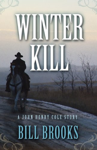 winter-kill-five-star-western-series-a-john-henry-cole-story