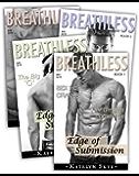 Breathless Series - (BDSM Billionaire) Complete Collection