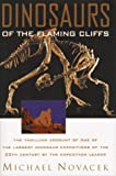 Dinosaurs of the Flaming Cliffs, Michael J. Novacek, 0385477740