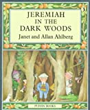 Jeremiah in the Dark Woods (Puffin Books)