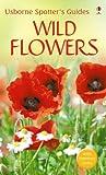 Wild Flowers (Usborne Spotter's Guide)