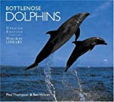Bottlenose Dolphins: Revised Edition