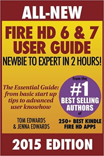 The new kindle fire hd 6 & 7 user guide: beginner to expert in 1.